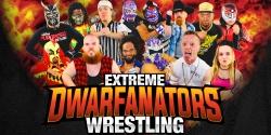 Extreme Dwarfanator Wrestling