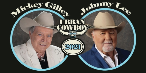 Mickey Gilley & Johnny Lee: 41st Anniversary Urban Cowboy Tour