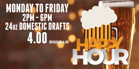 Happy Hour - Monday to Fridays