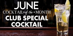 June Cocktail Of The Month - Club Special