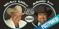 Mickey Gilley & Johnny Lee: 40th Anniversary Urban Cowboy Tour - POSTPONED
