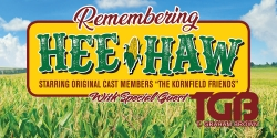 Remembering Hee Haw: The Kornfield Friends + T Graham Brown