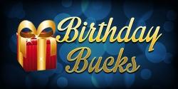 Birthday Bucks
