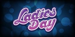 Tuesdays: Ladies Day